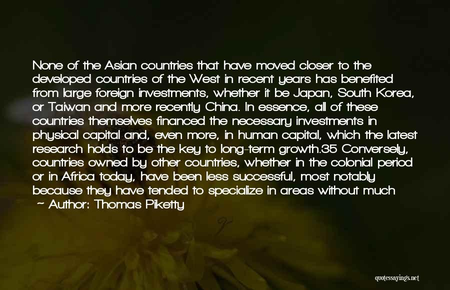 Colonial Period Quotes By Thomas Piketty