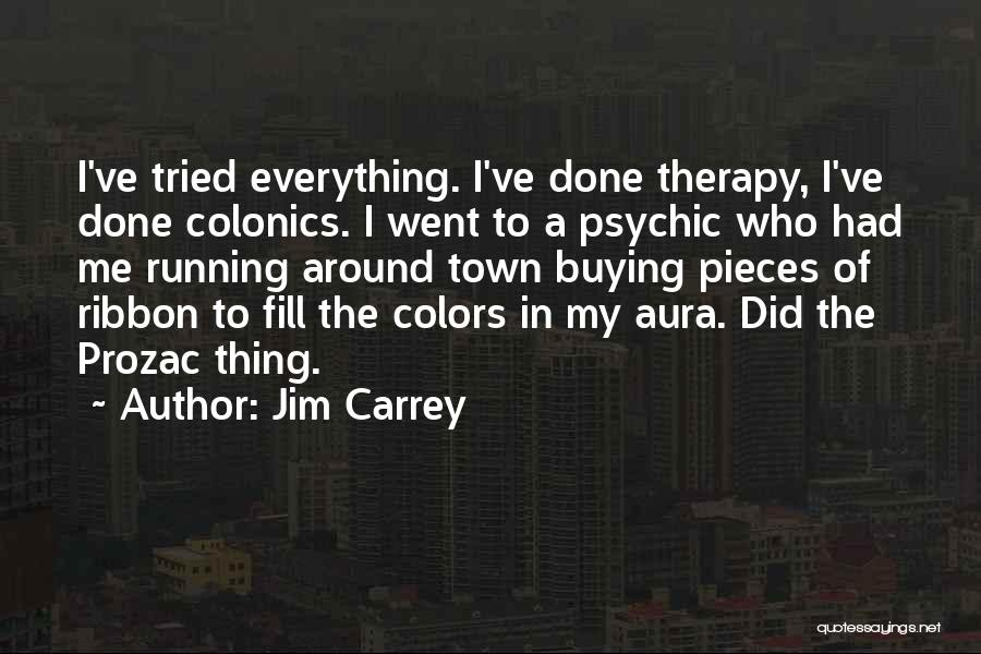 Colonics Quotes By Jim Carrey