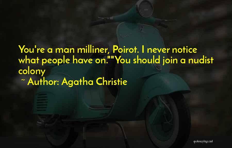 Colony Quotes By Agatha Christie