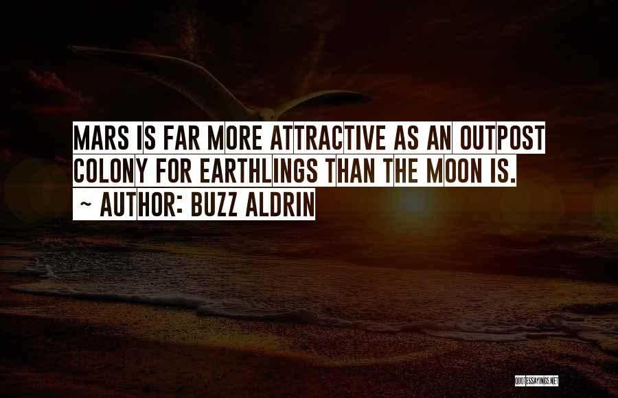 Colony Quotes By Buzz Aldrin