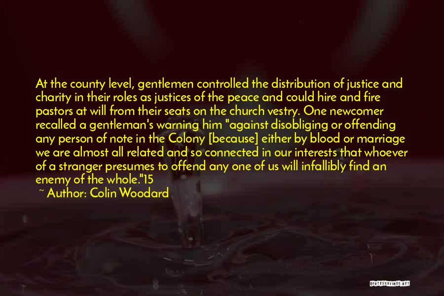 Colony Quotes By Colin Woodard