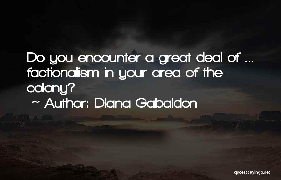 Colony Quotes By Diana Gabaldon