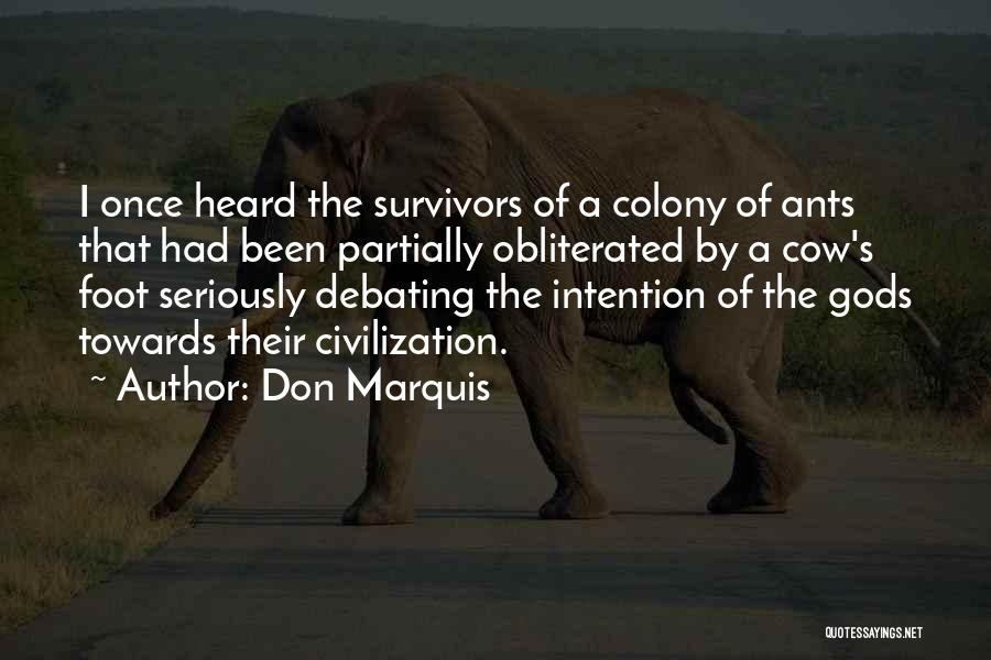 Colony Quotes By Don Marquis