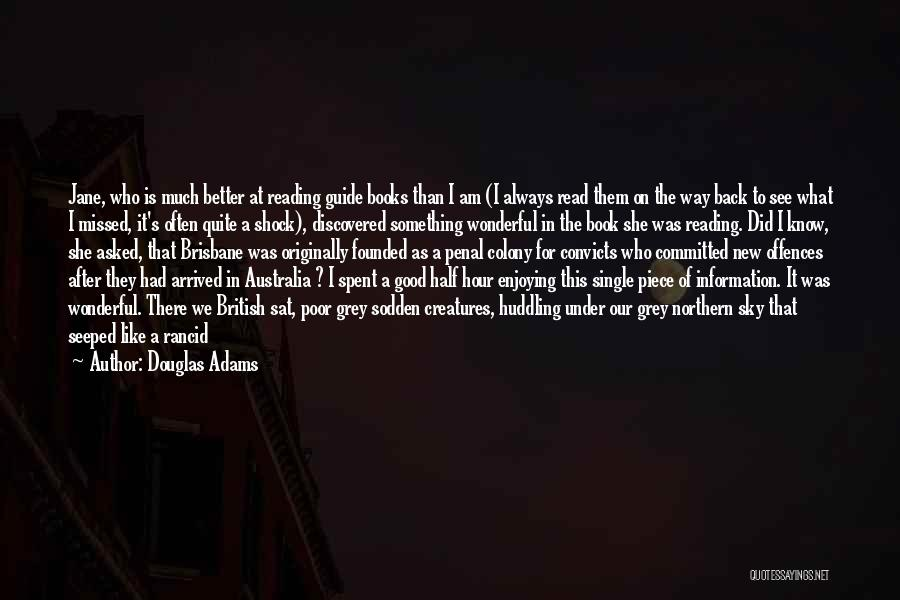 Colony Quotes By Douglas Adams