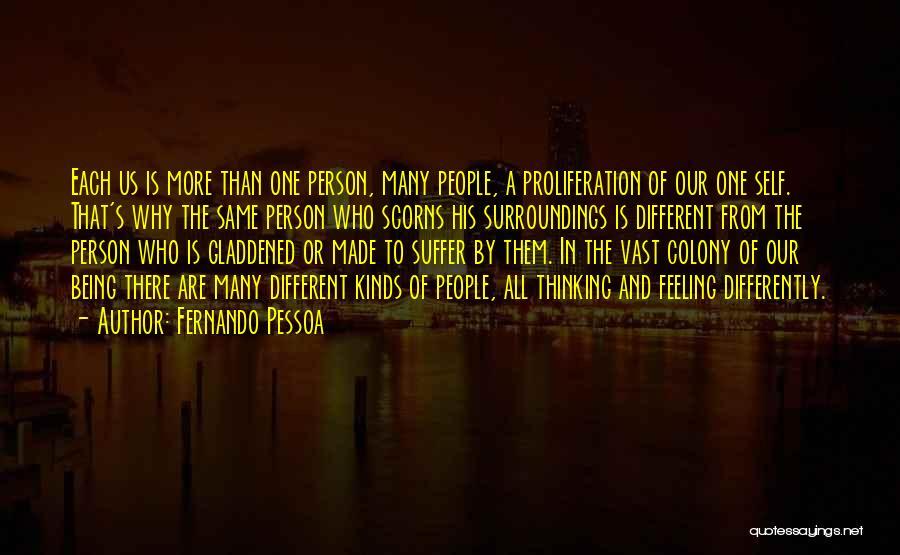 Colony Quotes By Fernando Pessoa