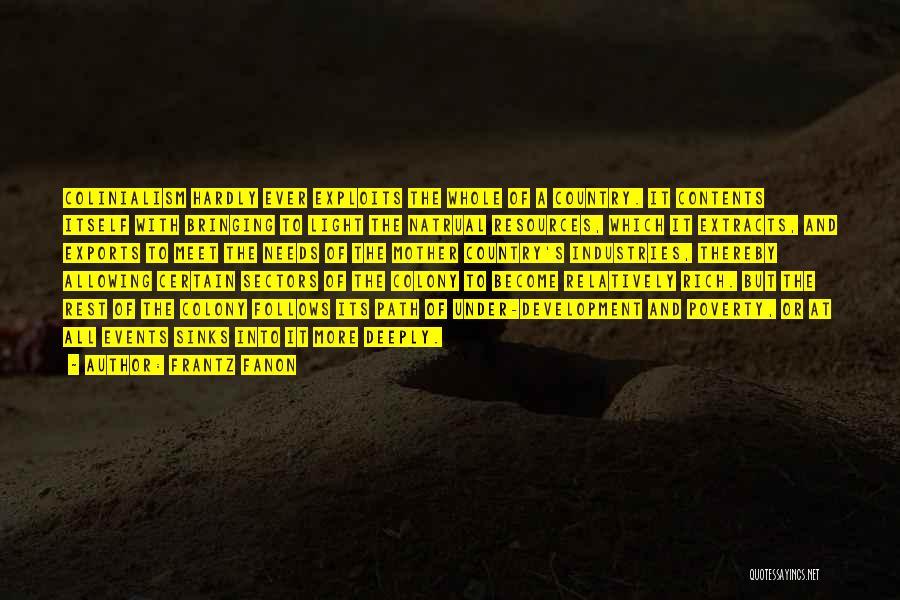 Colony Quotes By Frantz Fanon