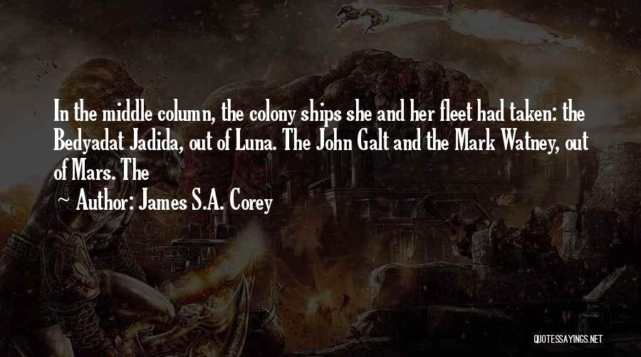 Colony Quotes By James S.A. Corey
