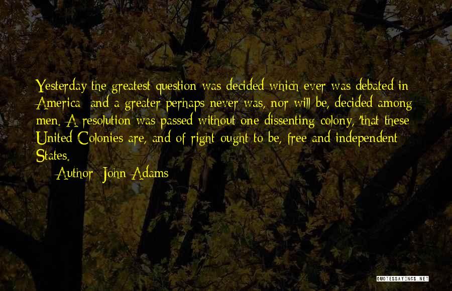 Colony Quotes By John Adams