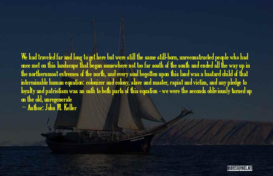 Colony Quotes By John M. Keller