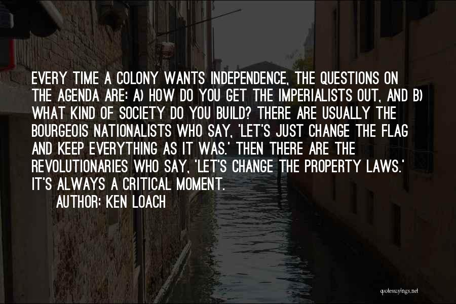 Colony Quotes By Ken Loach