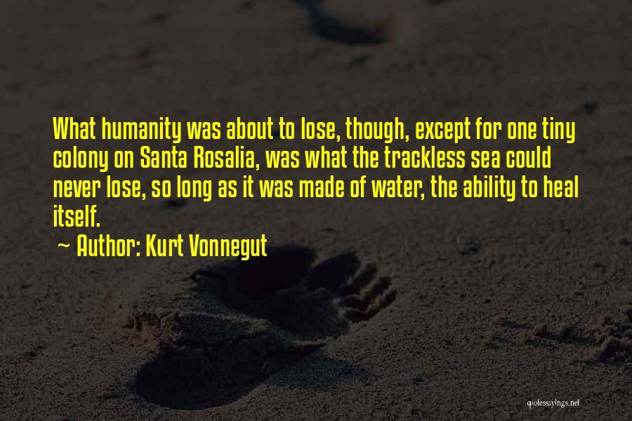 Colony Quotes By Kurt Vonnegut