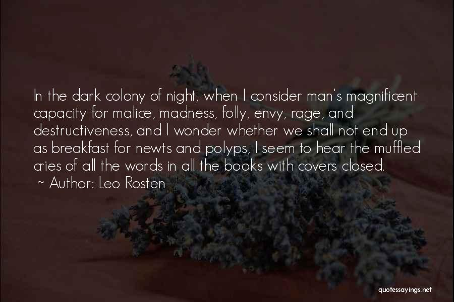 Colony Quotes By Leo Rosten