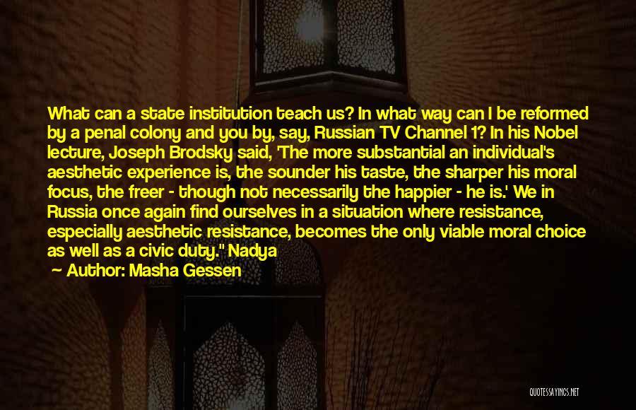 Colony Quotes By Masha Gessen