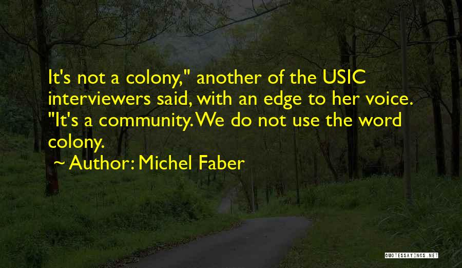 Colony Quotes By Michel Faber