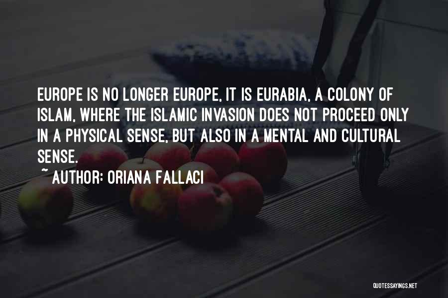 Colony Quotes By Oriana Fallaci