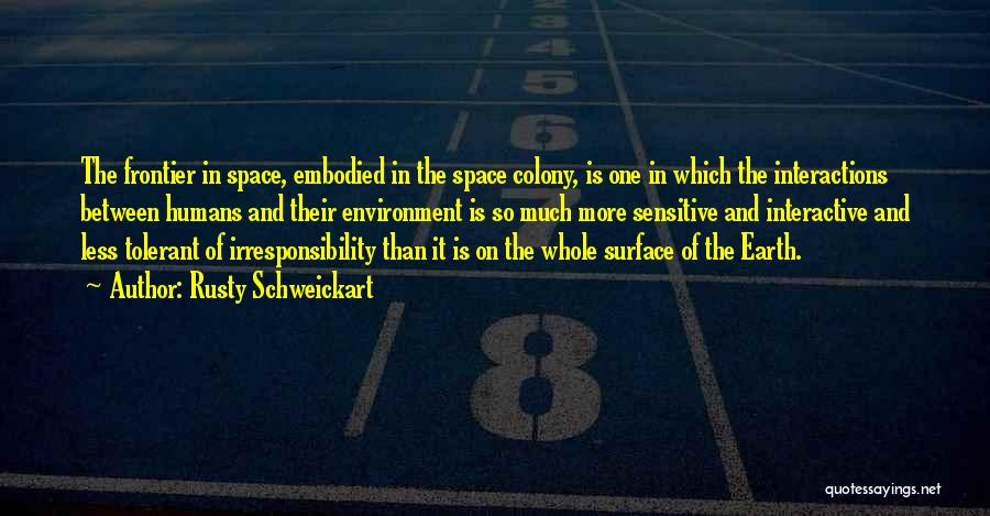 Colony Quotes By Rusty Schweickart