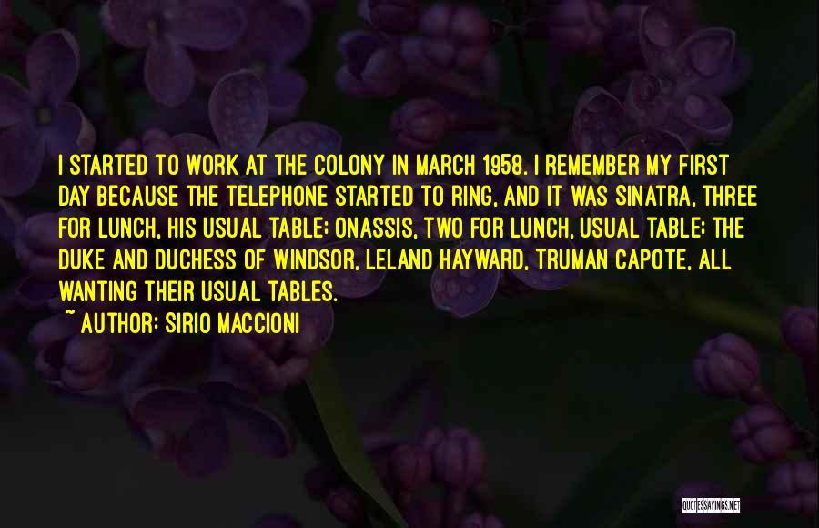 Colony Quotes By Sirio Maccioni