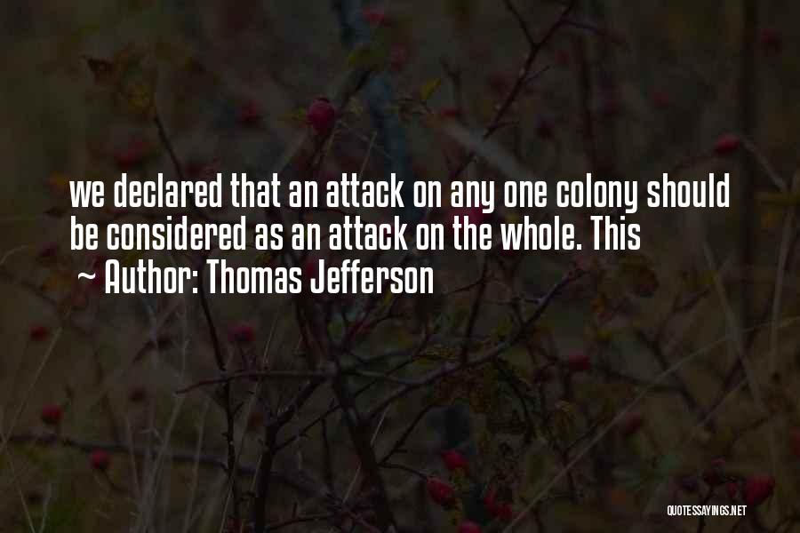 Colony Quotes By Thomas Jefferson