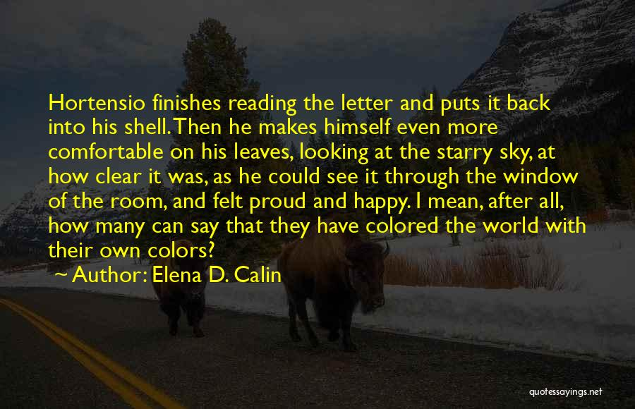 Colored Leaves Quotes By Elena D. Calin