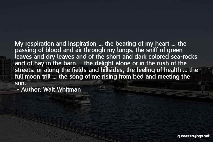 Colored Leaves Quotes By Walt Whitman