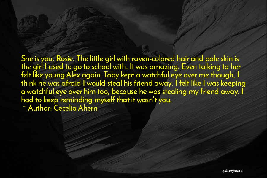 Colored Skin Quotes By Cecelia Ahern
