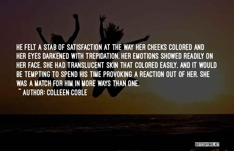 Colored Skin Quotes By Colleen Coble