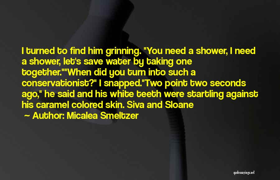 Colored Skin Quotes By Micalea Smeltzer