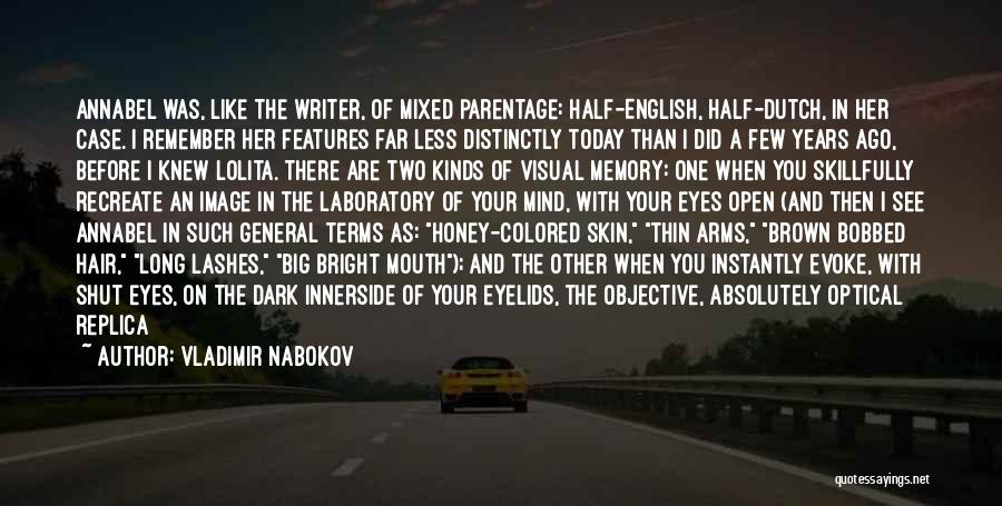 Colored Skin Quotes By Vladimir Nabokov