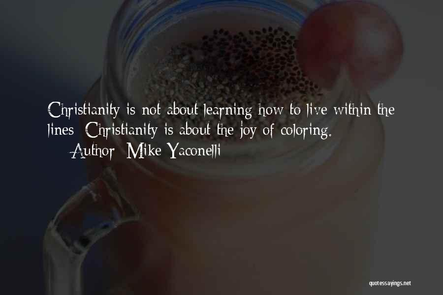 Coloring Outside The Lines Quotes By Mike Yaconelli