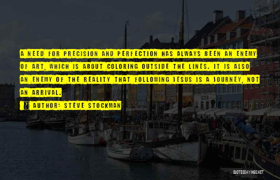Coloring Outside The Lines Quotes By Steve Stockman