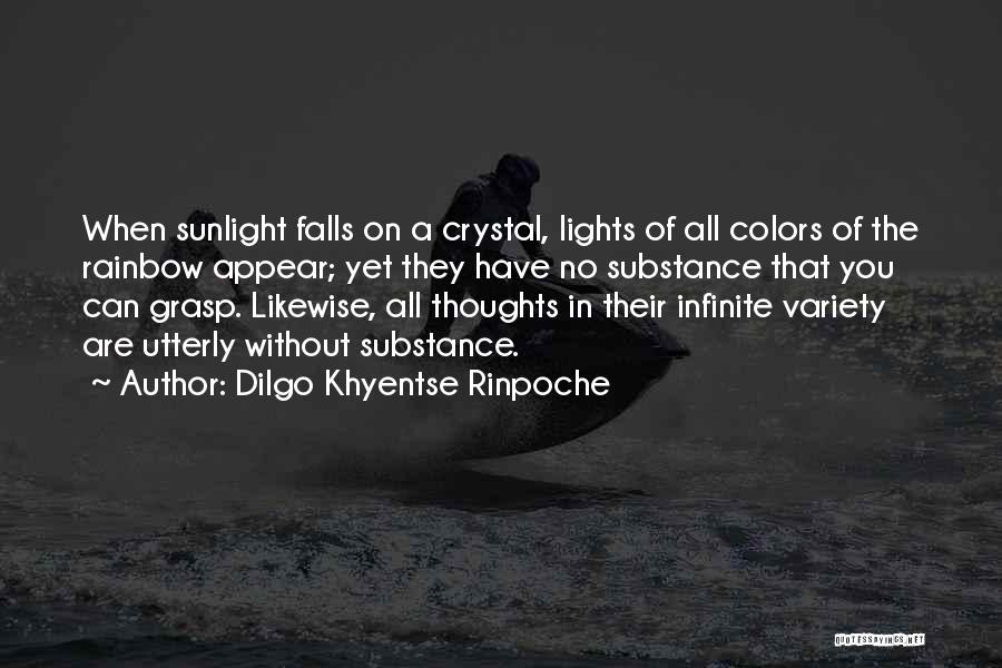 Colors Of Fall Quotes By Dilgo Khyentse Rinpoche