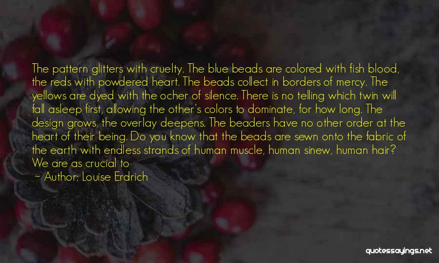 Colors Of Fall Quotes By Louise Erdrich