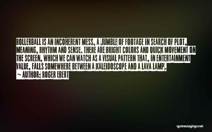 Colors Of Fall Quotes By Roger Ebert