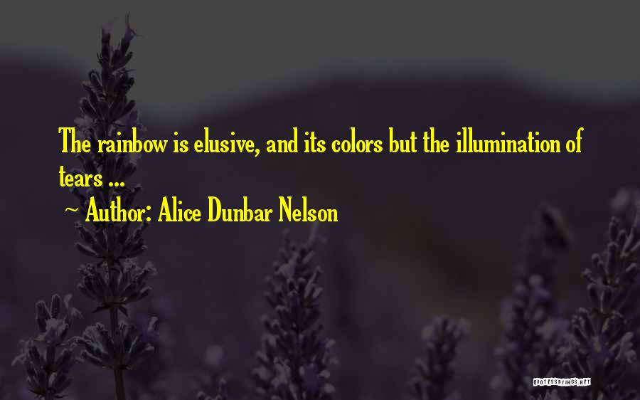 Colors Of The Rainbow Quotes By Alice Dunbar Nelson