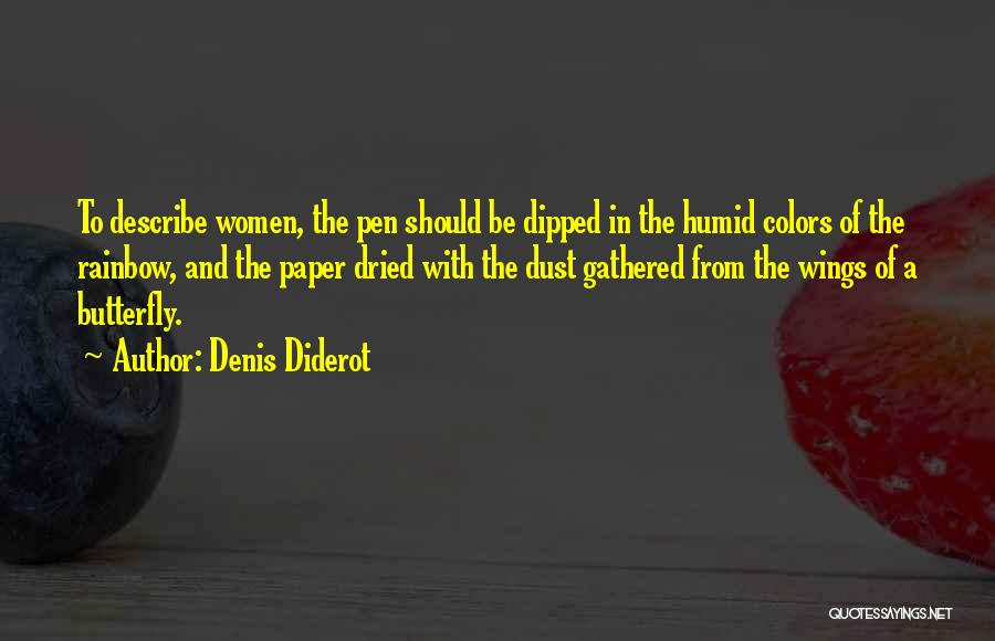 Colors Of The Rainbow Quotes By Denis Diderot