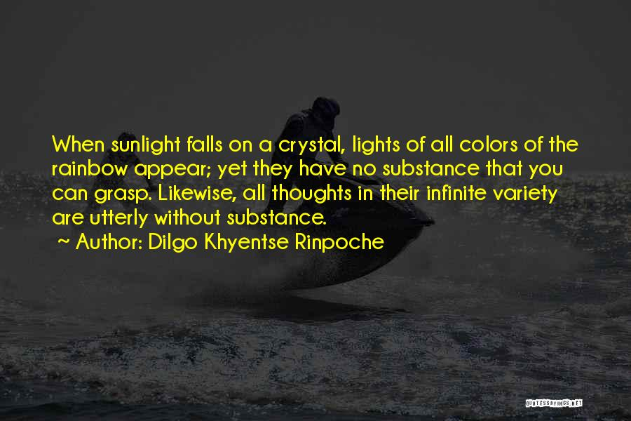 Colors Of The Rainbow Quotes By Dilgo Khyentse Rinpoche