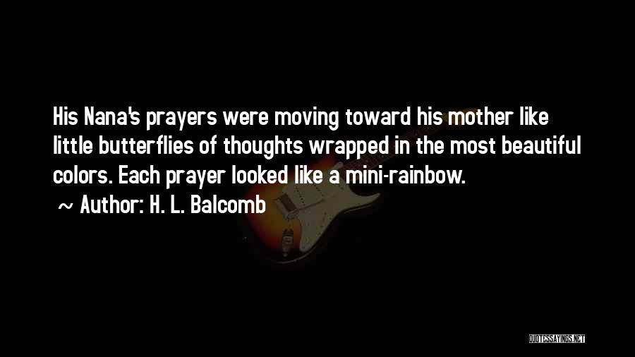Colors Of The Rainbow Quotes By H. L. Balcomb