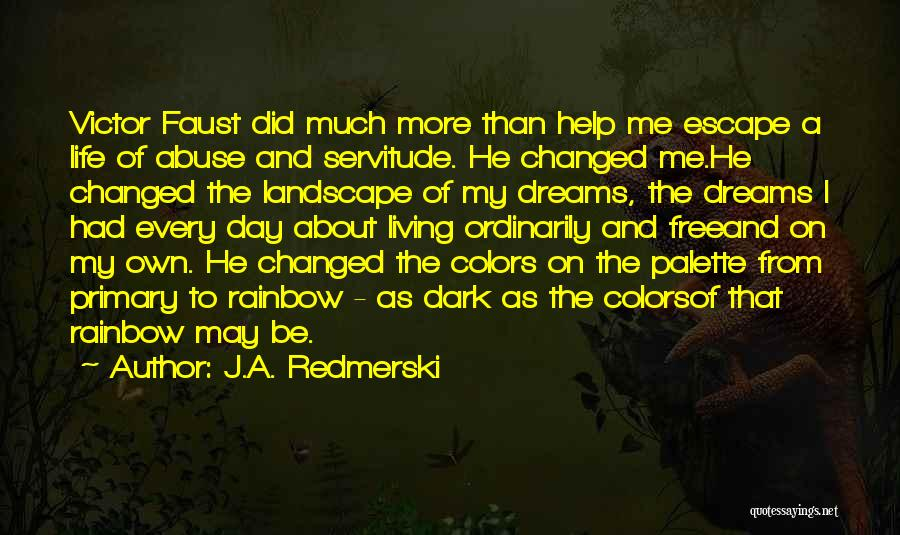 Colors Of The Rainbow Quotes By J.A. Redmerski