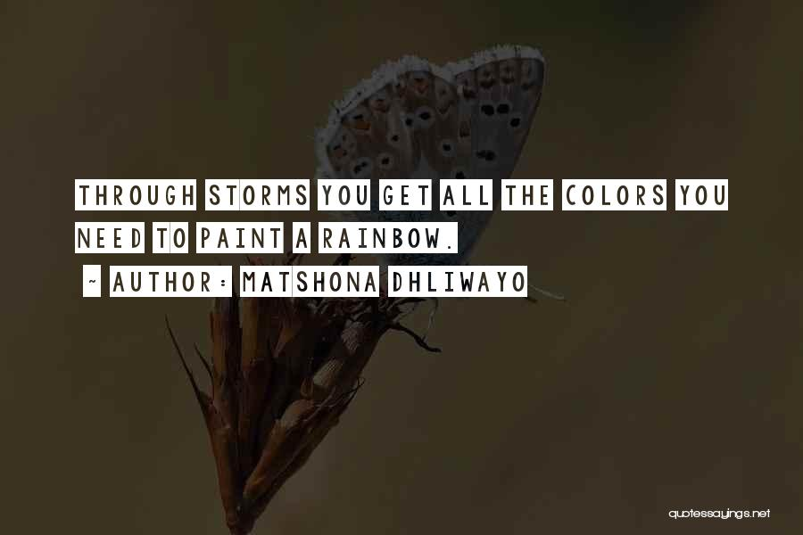 Colors Of The Rainbow Quotes By Matshona Dhliwayo