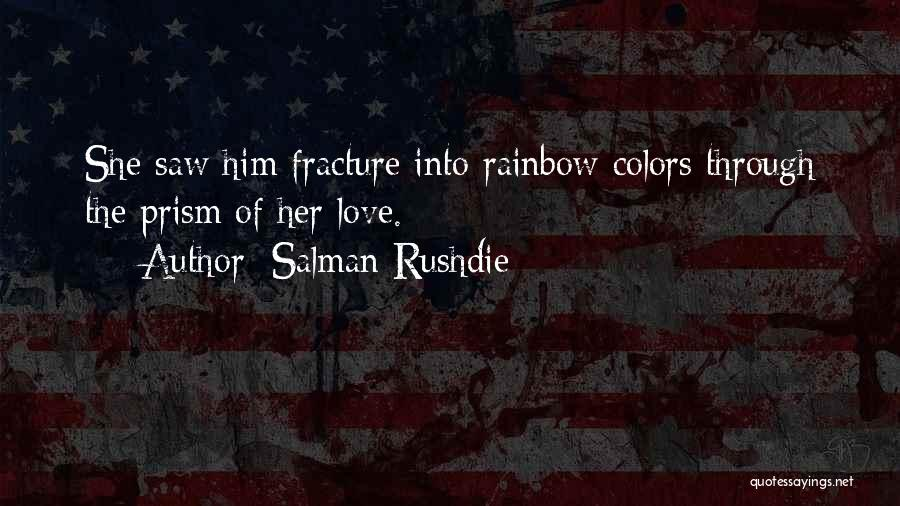 Colors Of The Rainbow Quotes By Salman Rushdie