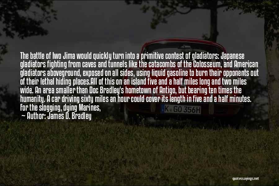 Colosseum Quotes By James D. Bradley