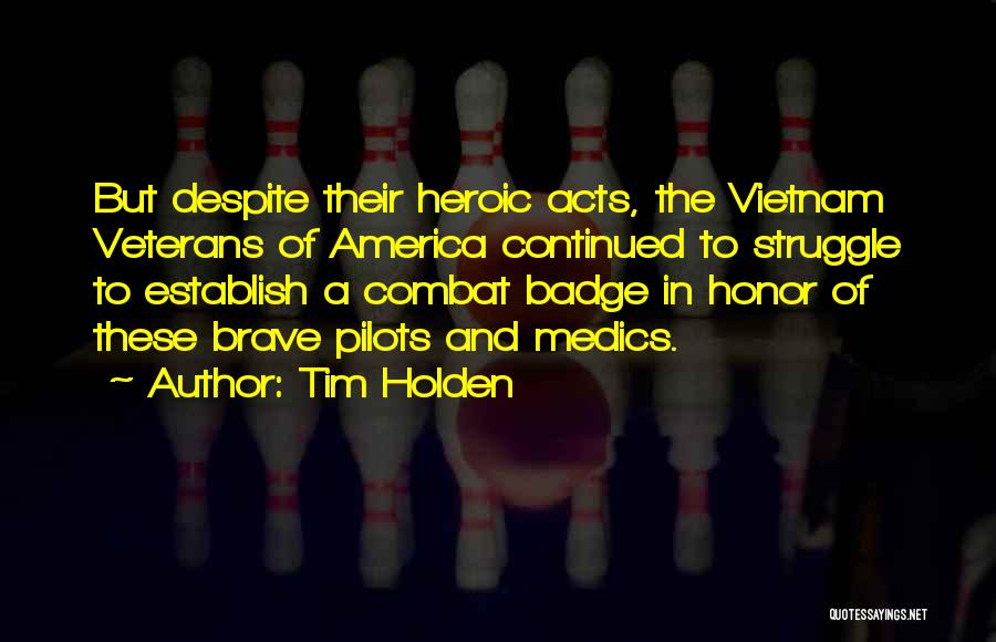 Combat Medics Quotes By Tim Holden