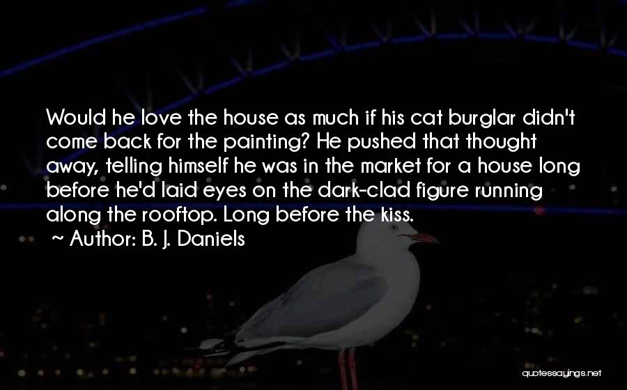 Come Along Quotes By B. J. Daniels