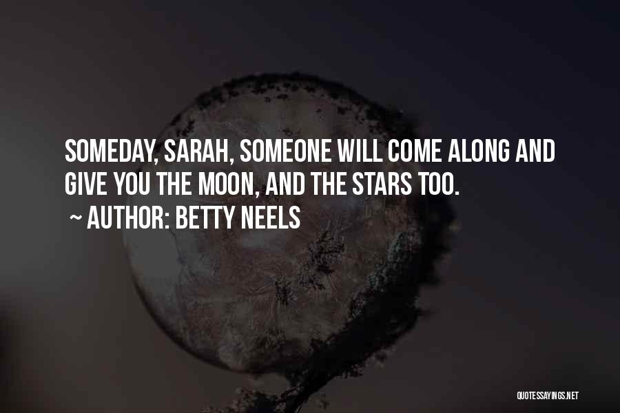 Come Along Quotes By Betty Neels