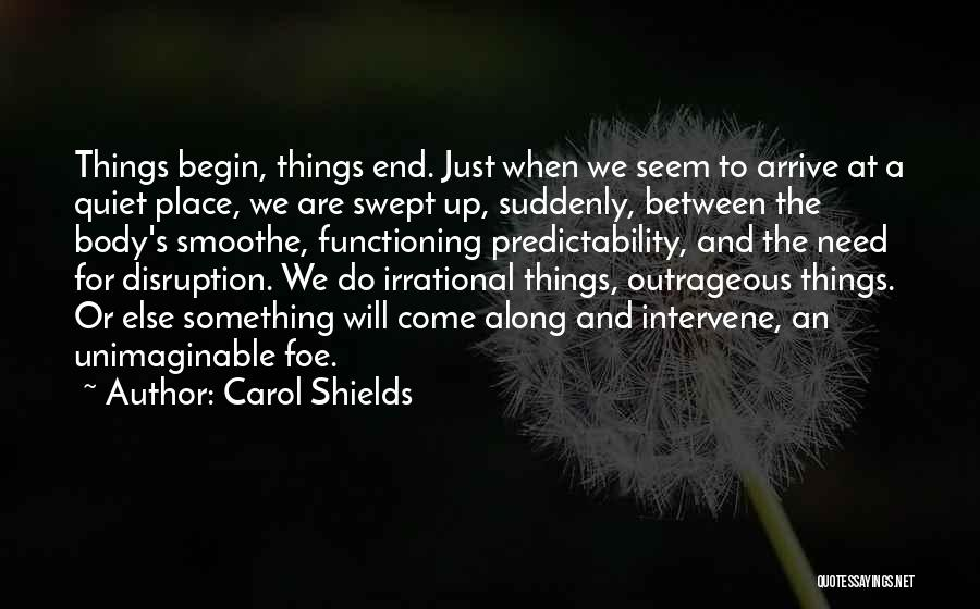 Come Along Quotes By Carol Shields
