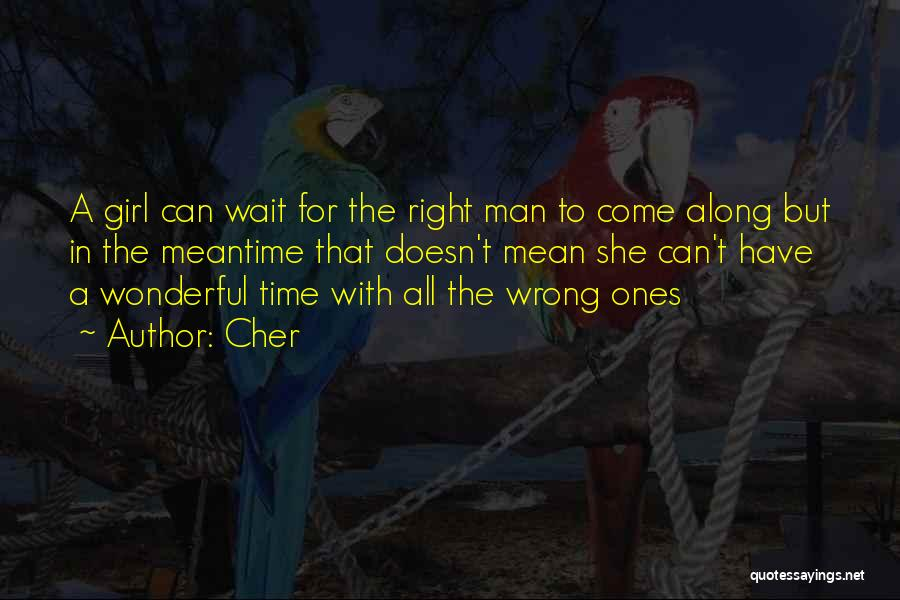 Come Along Quotes By Cher