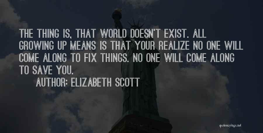 Come Along Quotes By Elizabeth Scott