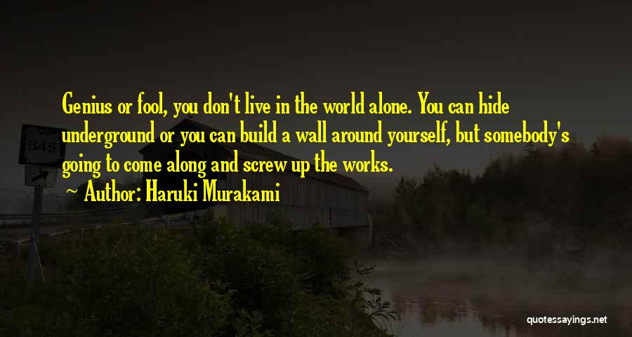 Come Along Quotes By Haruki Murakami