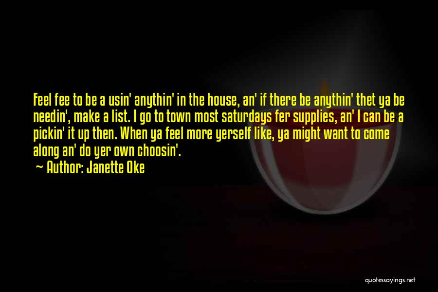 Come Along Quotes By Janette Oke