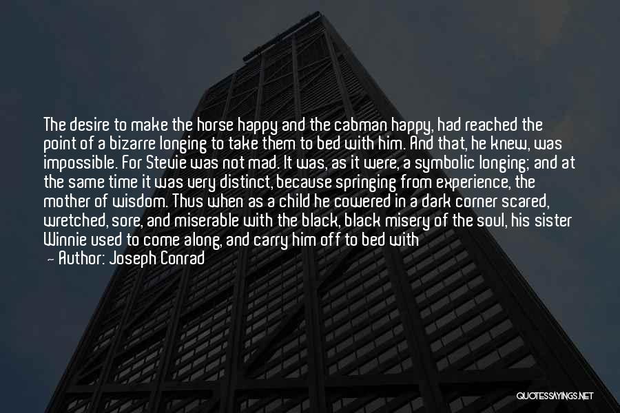Come Along Quotes By Joseph Conrad
